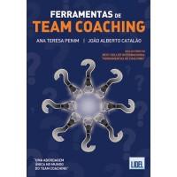 Ferramentas de Team Coaching de Ana Teresa Penim e João Alberto Catalão