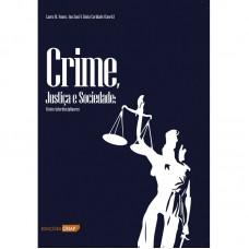 Crime Justiça e Sociedade - Visões Interdisciplinares